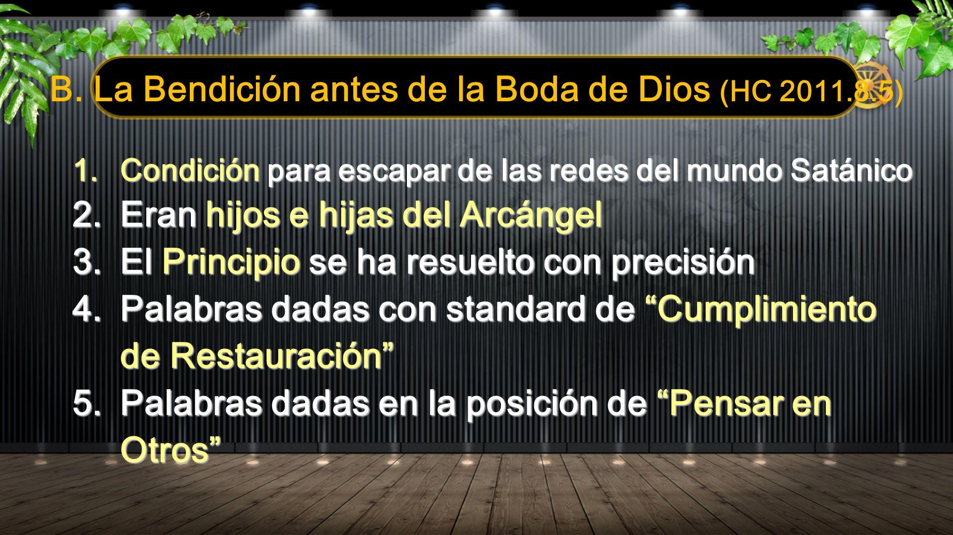 B. La Bendición antes de la Boda de Dios (HC 2011.8.5)