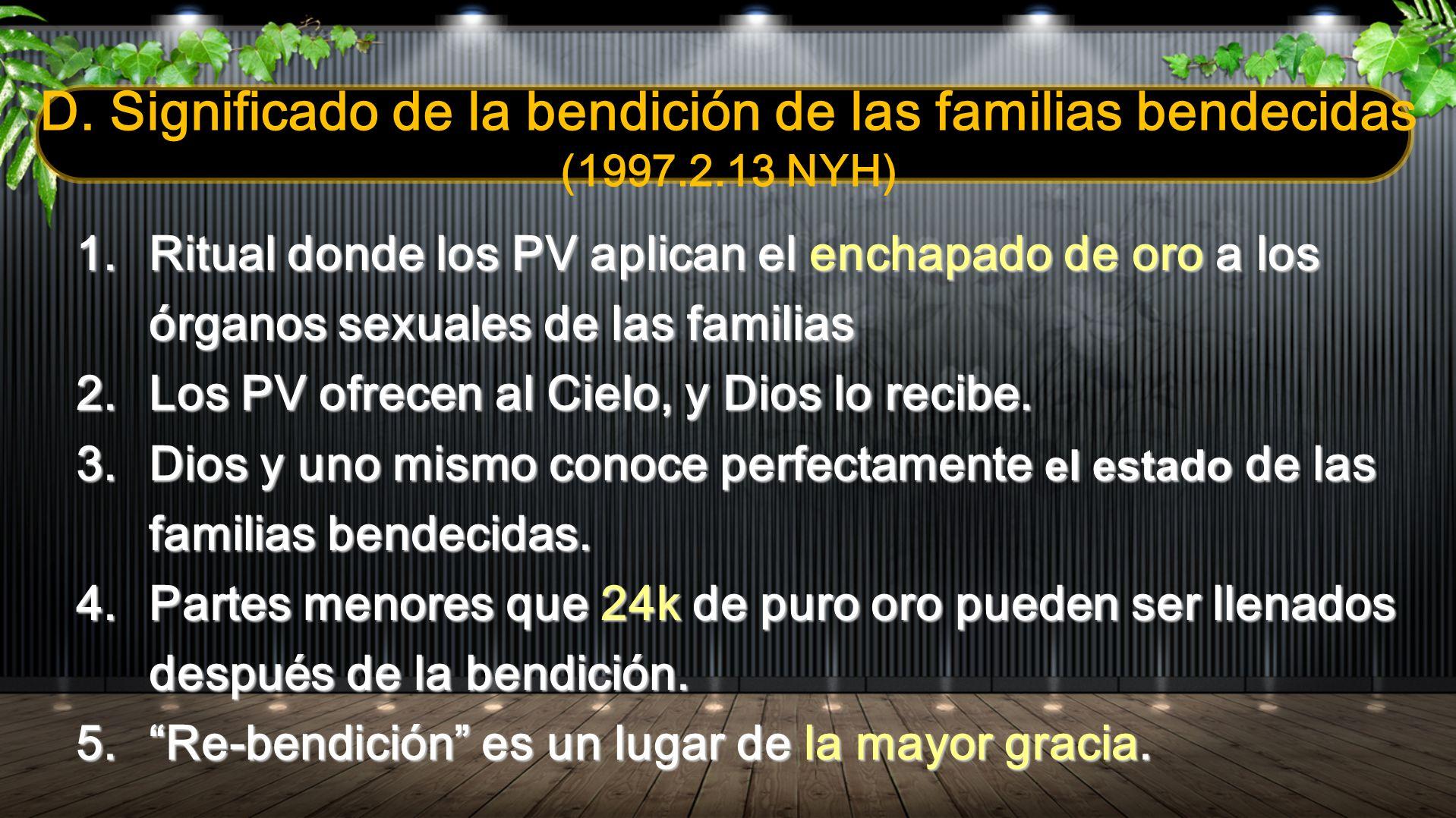 D. Significado de la bendición de las familias bendecidas (1997. 2