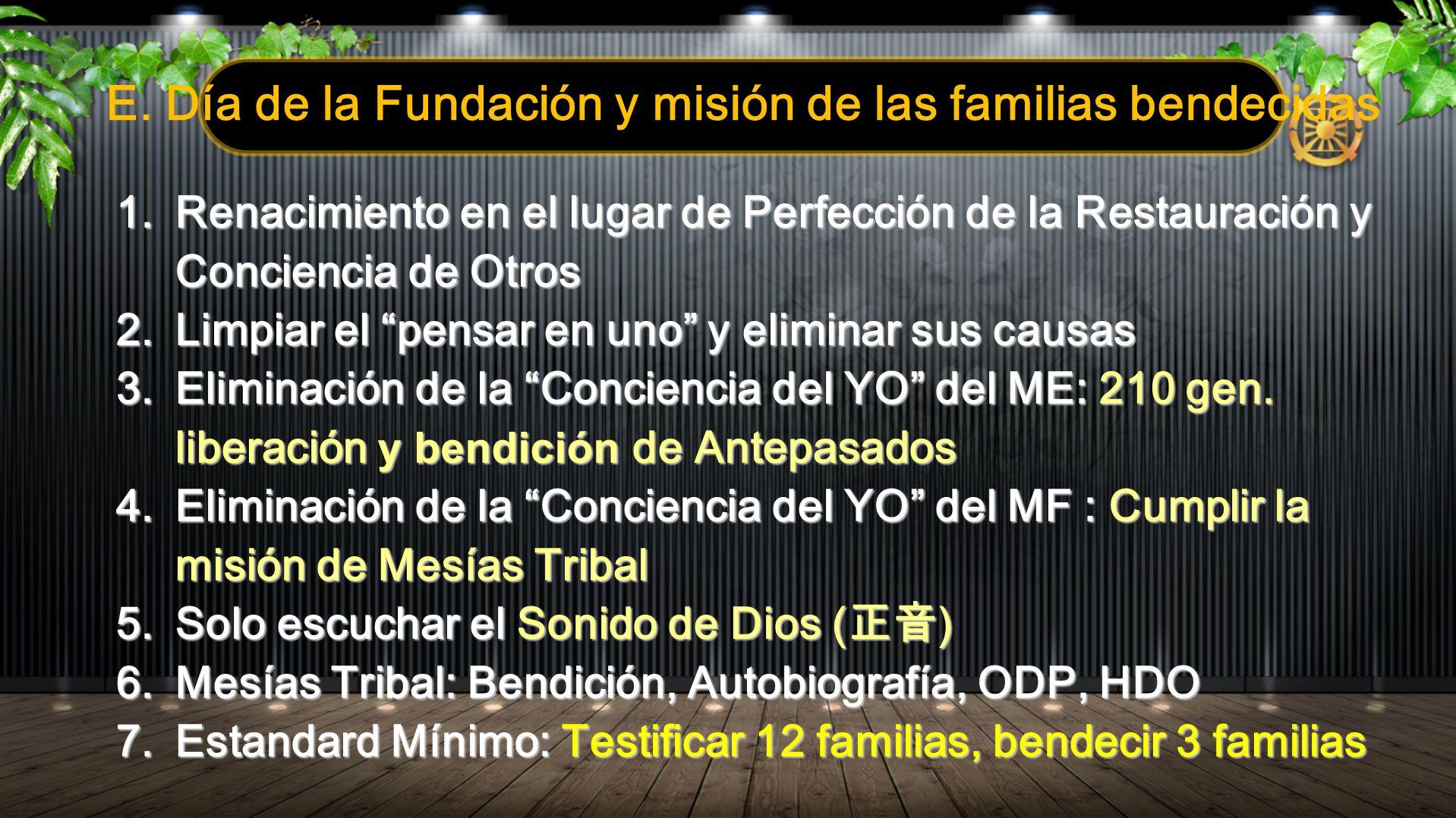 E. Día de la Fundación y misión de las familias bendecidas