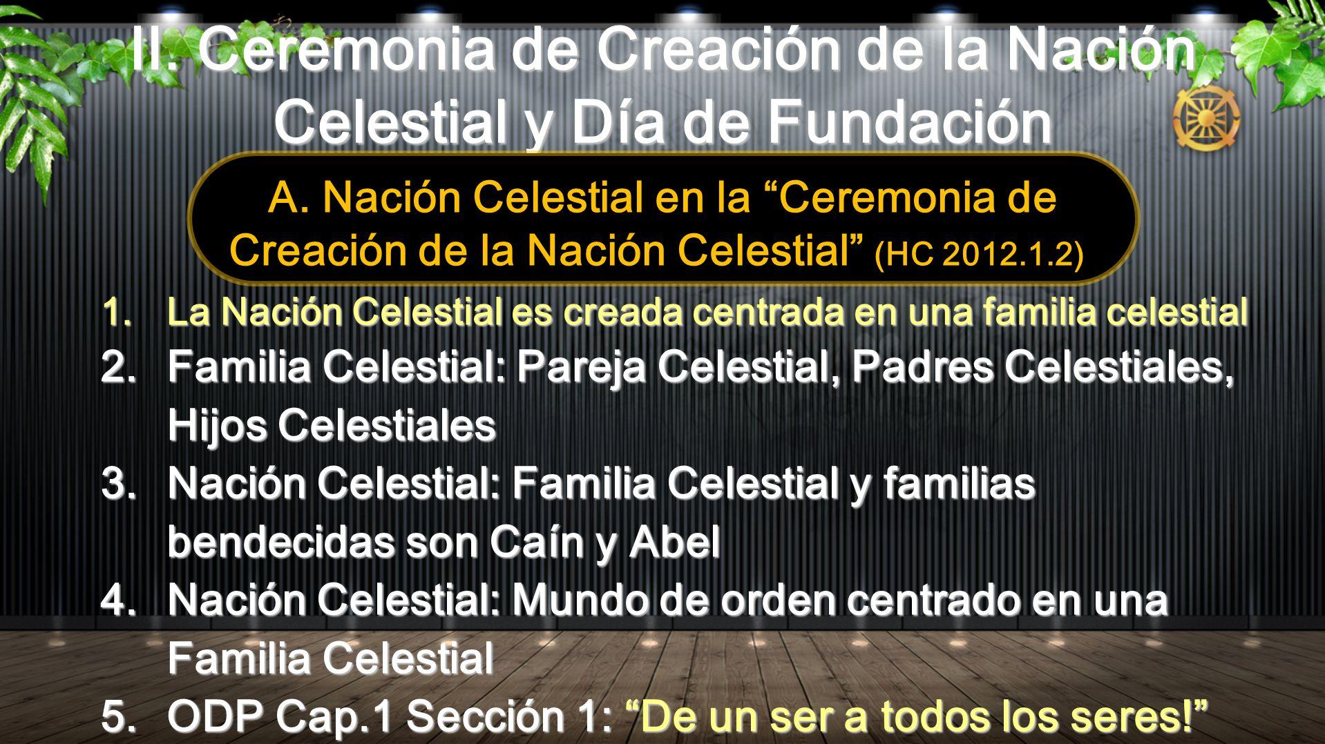 II. Ceremonia de Creación de la Nación Celestial y Día de Fundación
