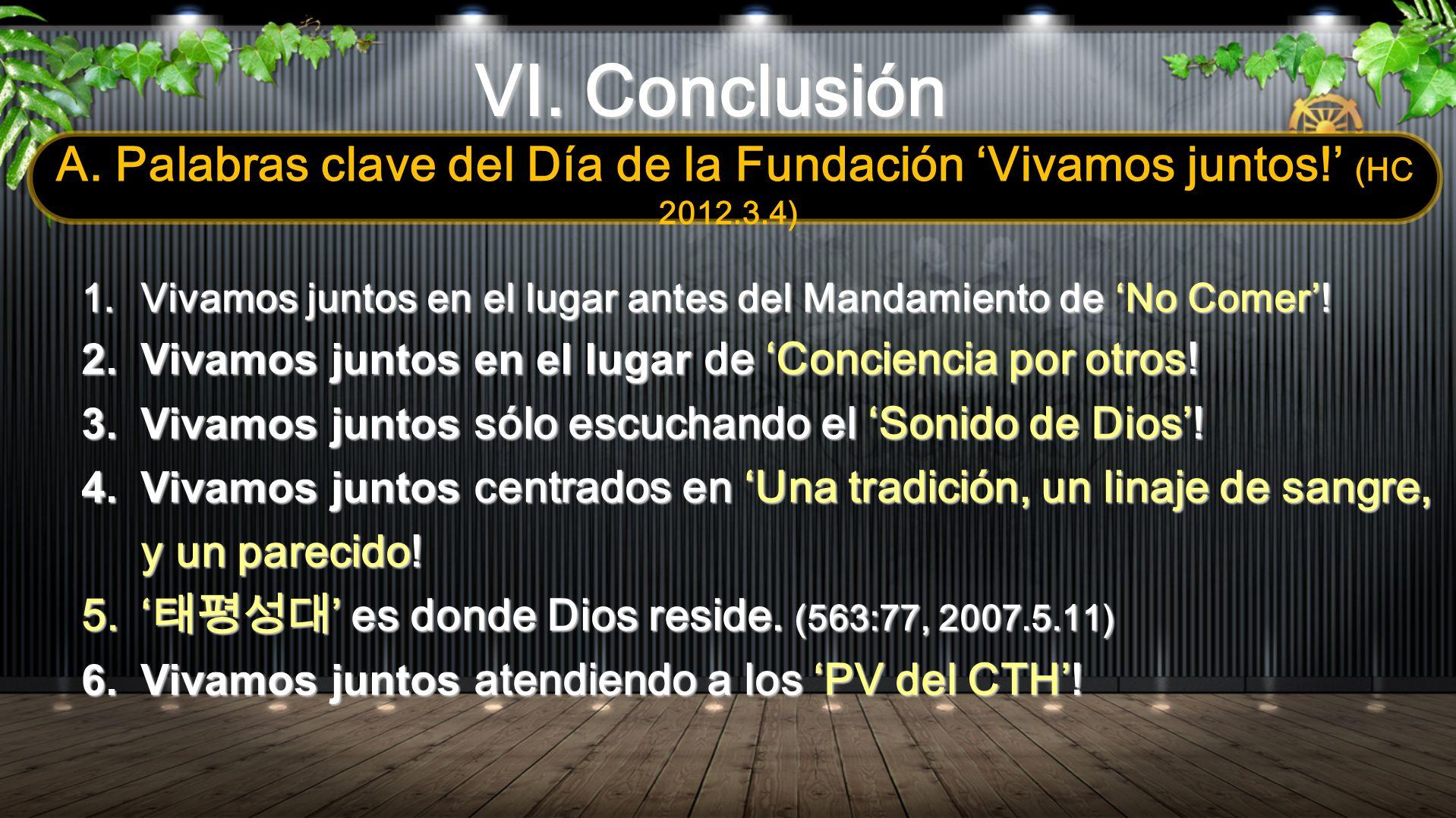 VI. Conclusión A. Palabras clave del Día de la Fundación 'Vivamos juntos!' (HC 2012.3.4)