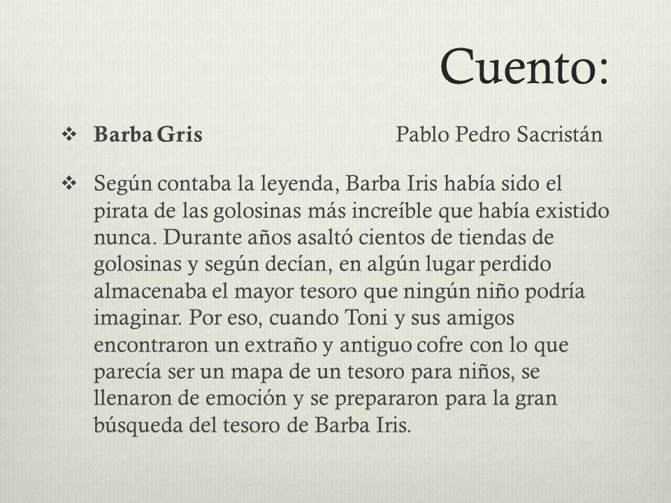 Cuento: Barba Gris Pablo Pedro Sacristán