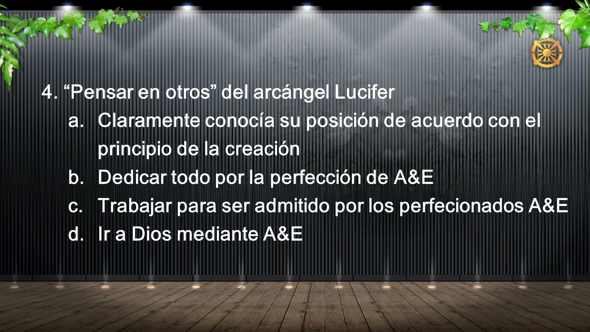 4. Pensar en otros del arcángel Lucifer