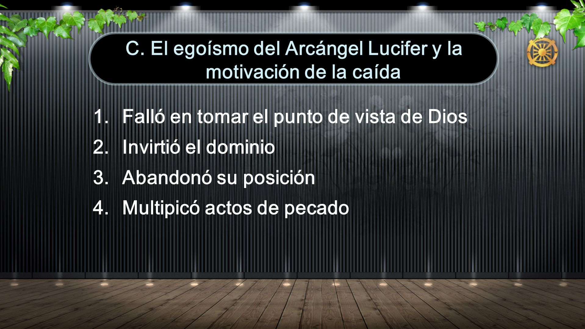 C. El egoísmo del Arcángel Lucifer y la motivación de la caída