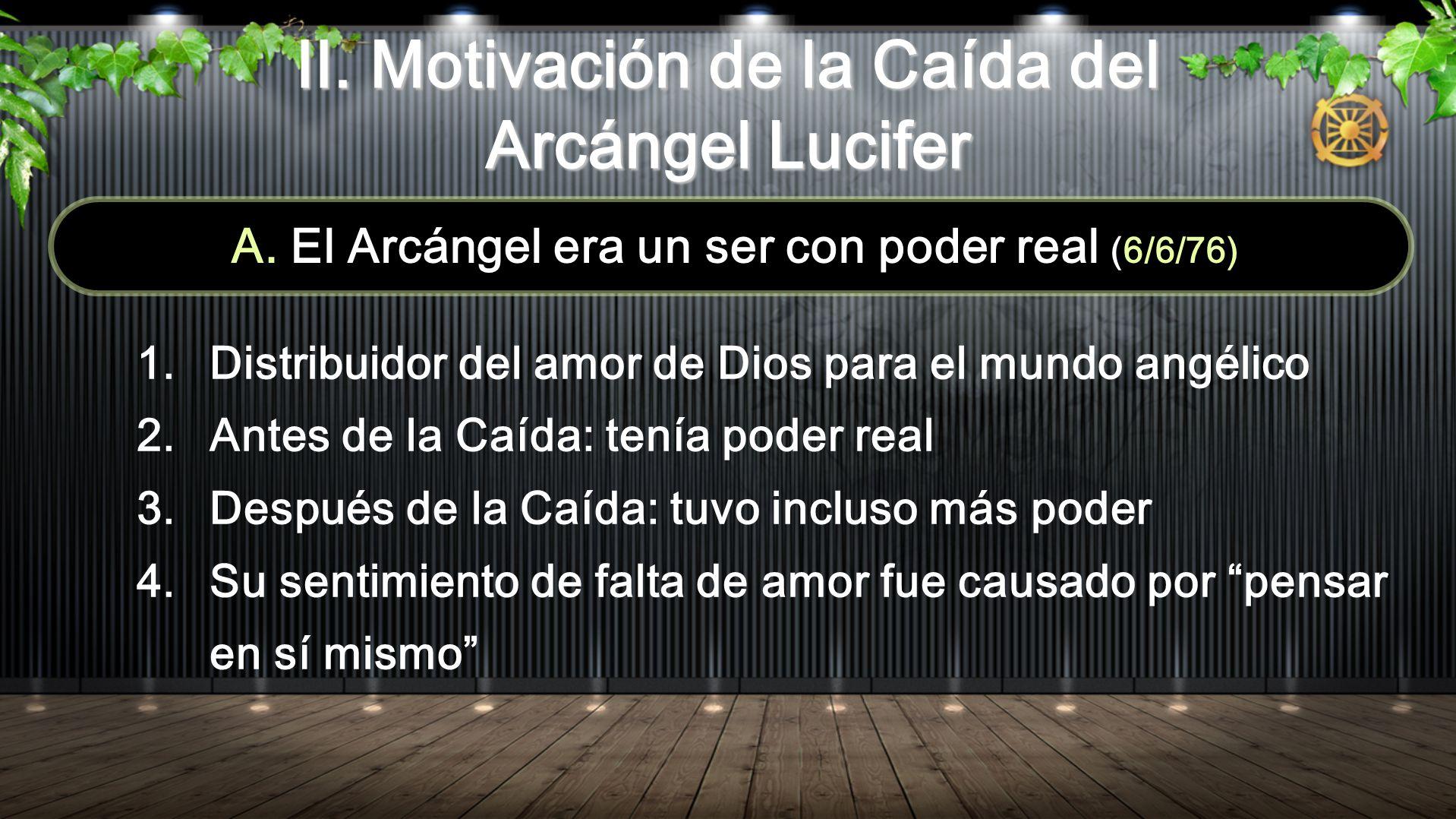 II. Motivación de la Caída del Arcángel Lucifer