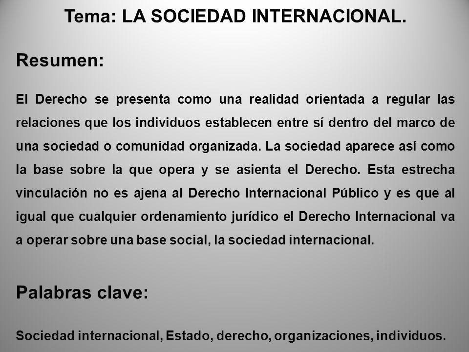 Tema: LA SOCIEDAD INTERNACIONAL.