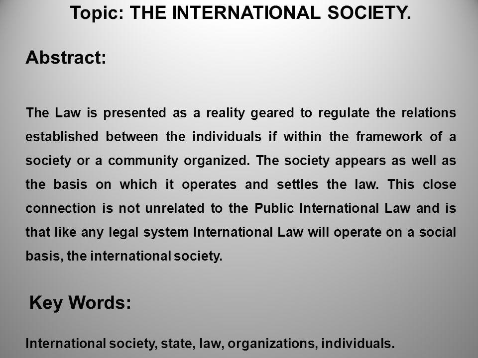 Topic: THE INTERNATIONAL SOCIETY.