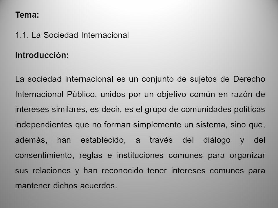 Tema: 1.1. La Sociedad Internacional. Introducción: