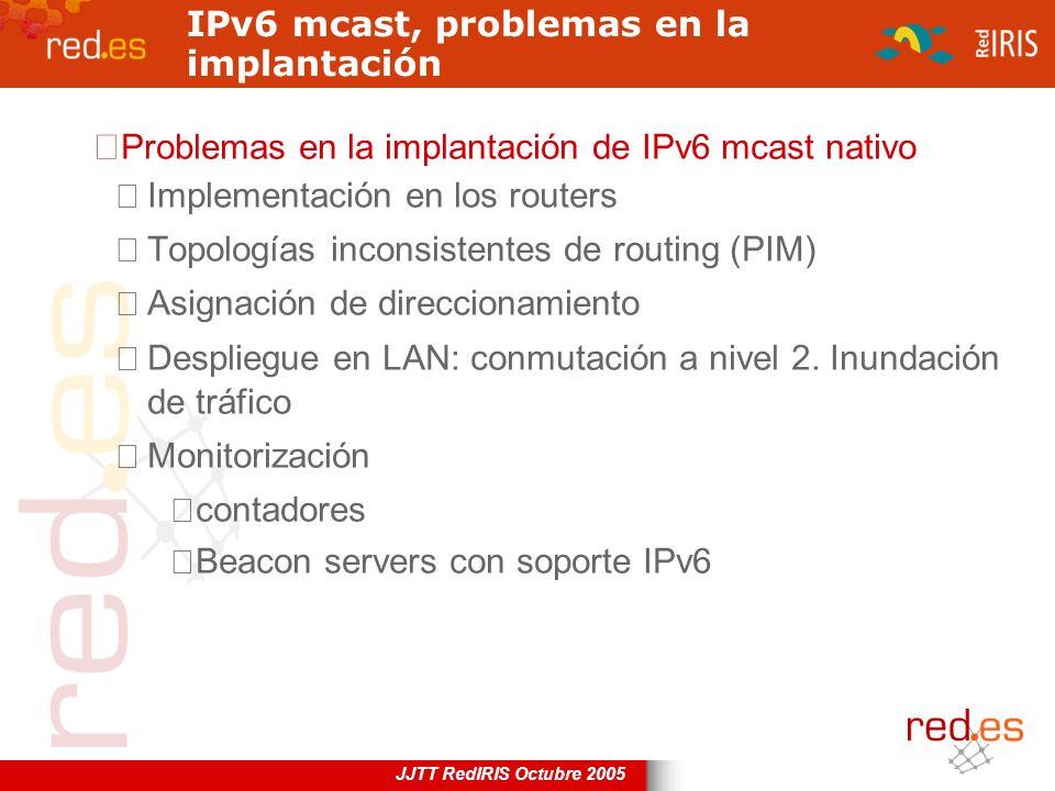 IPv6 mcast, problemas en la implantación