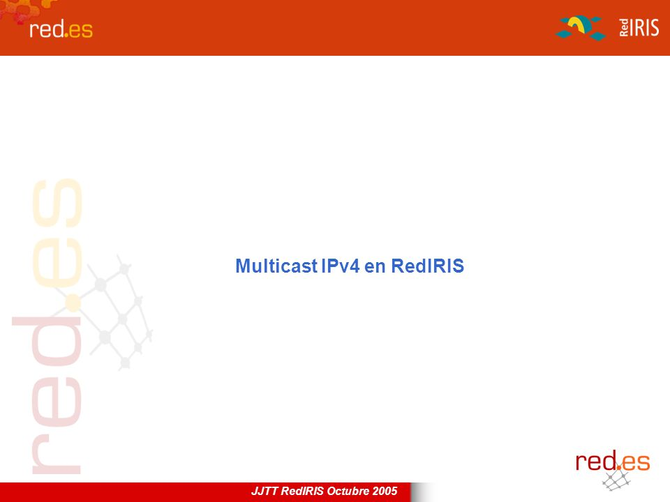 Multicast IPv4 en RedIRIS