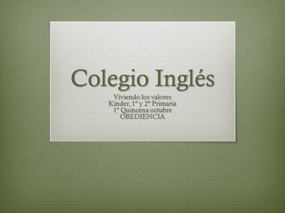 Colegio Inglés Viviendo los valores Kinder, 1º y 2º Primaria