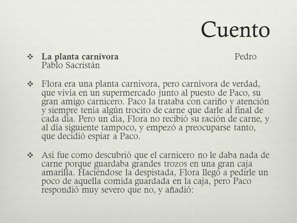 Cuento La planta carnívora Pedro Pablo Sacristán