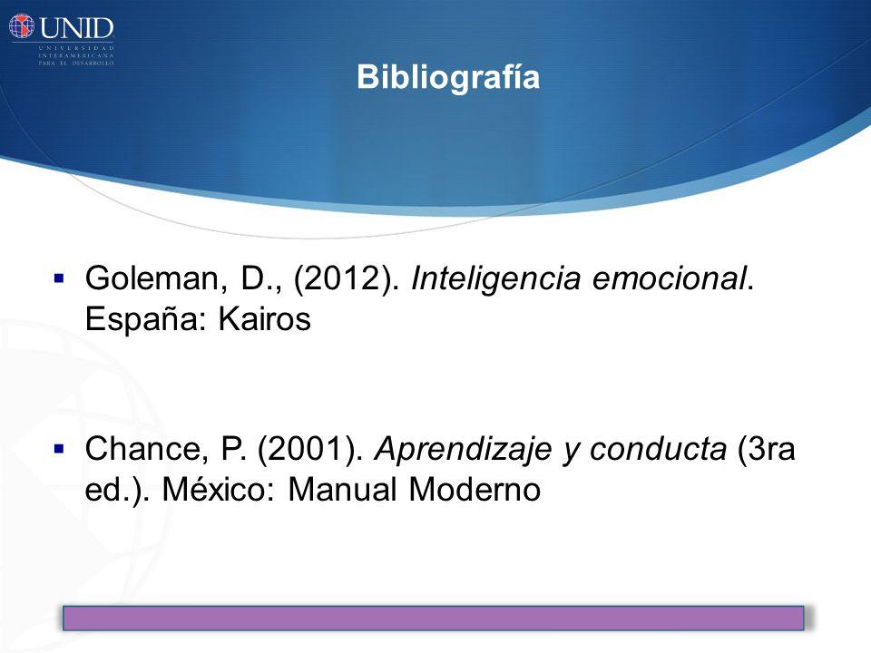 Bibliografía Goleman, D., (2012). Inteligencia emocional. España: Kairos.
