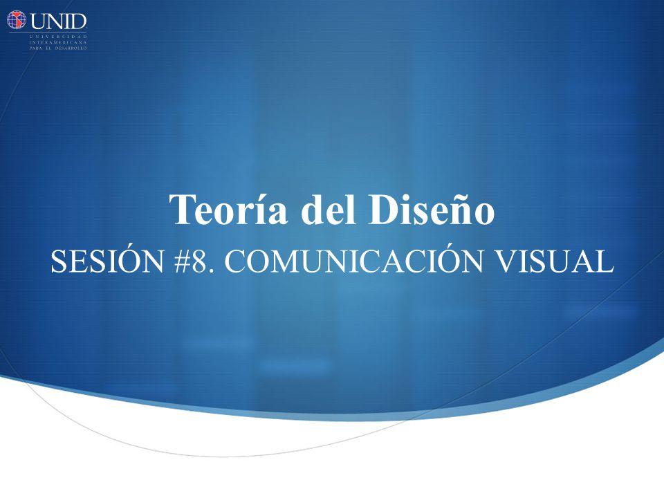 SESIÓN #8. COMUNICACIÓN VISUAL