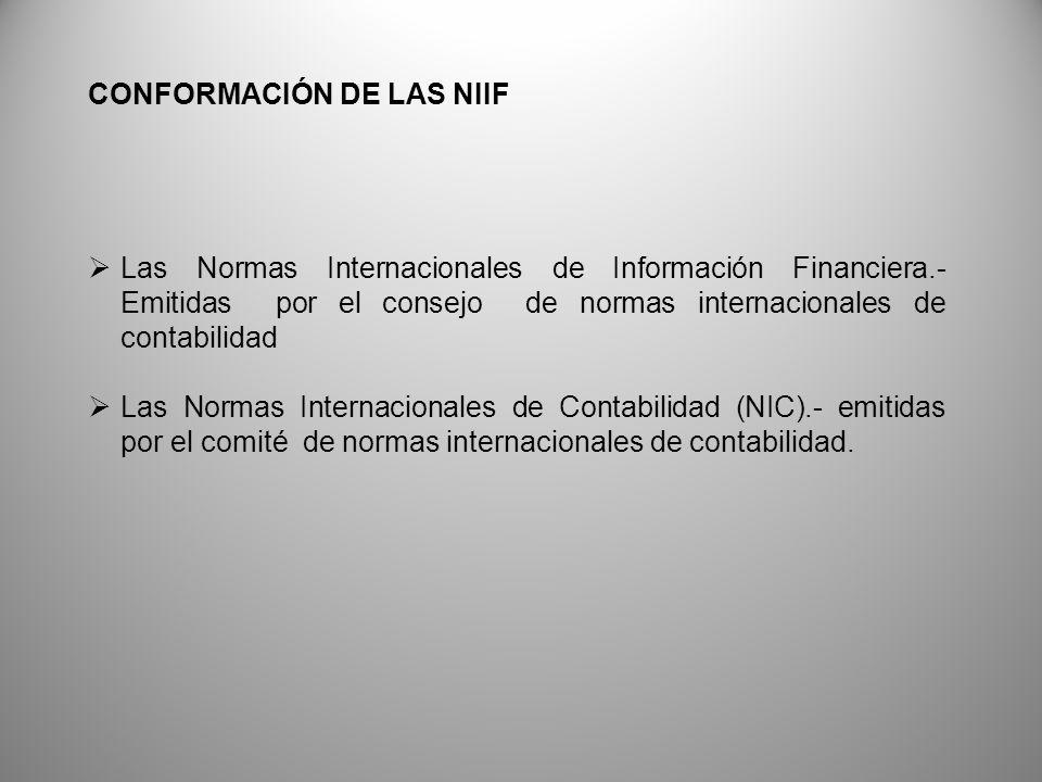 CONFORMACIÓN DE LAS NIIF