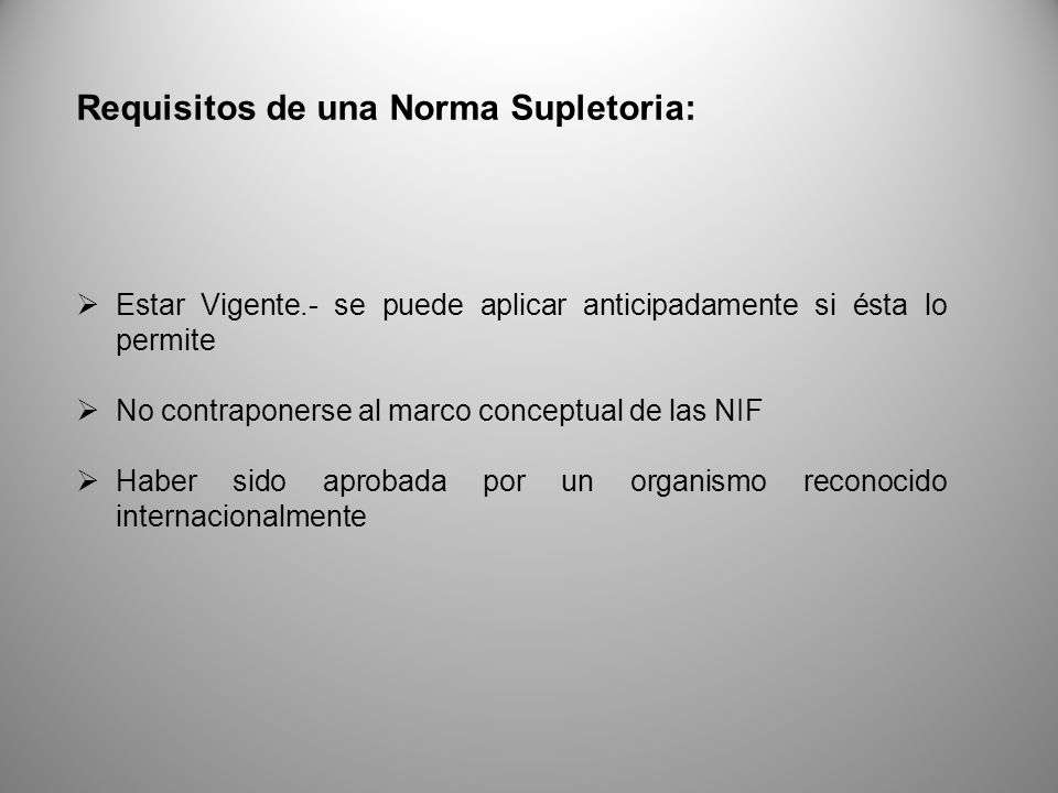 Requisitos de una Norma Supletoria: