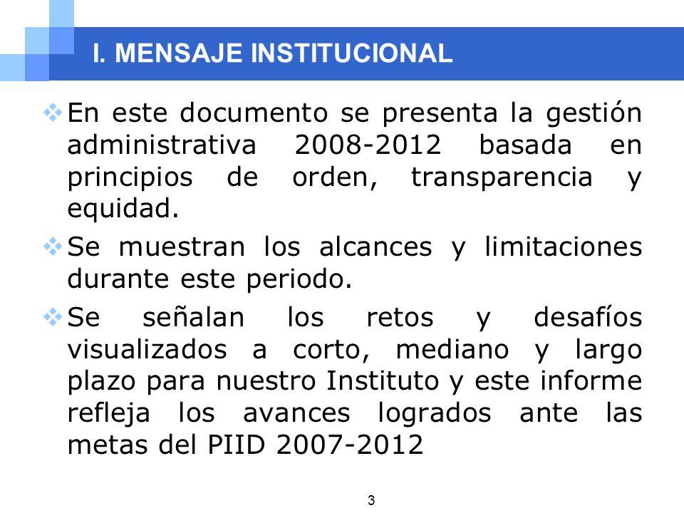 I. MENSAJE INSTITUCIONAL