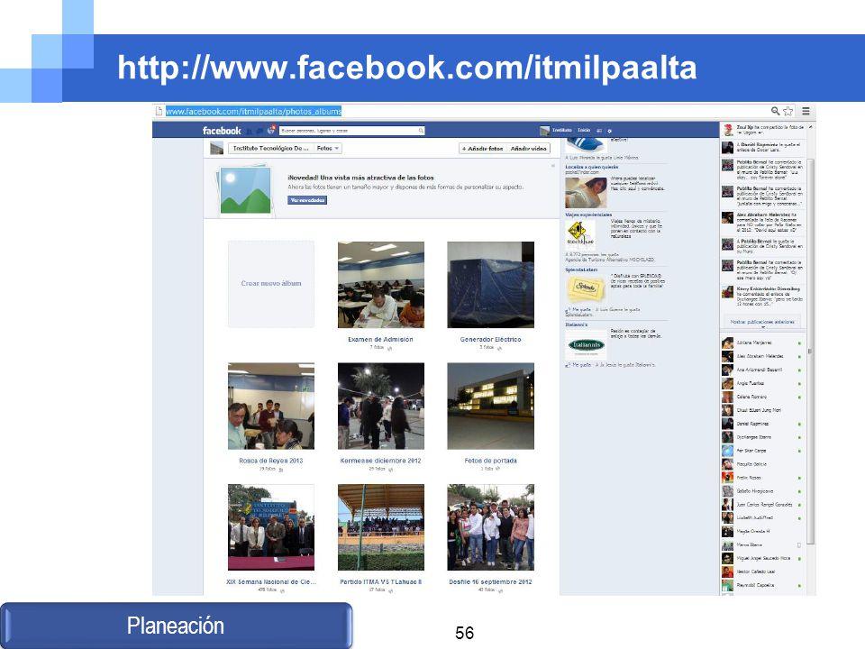 http://www.facebook.com/itmilpaalta Planeación