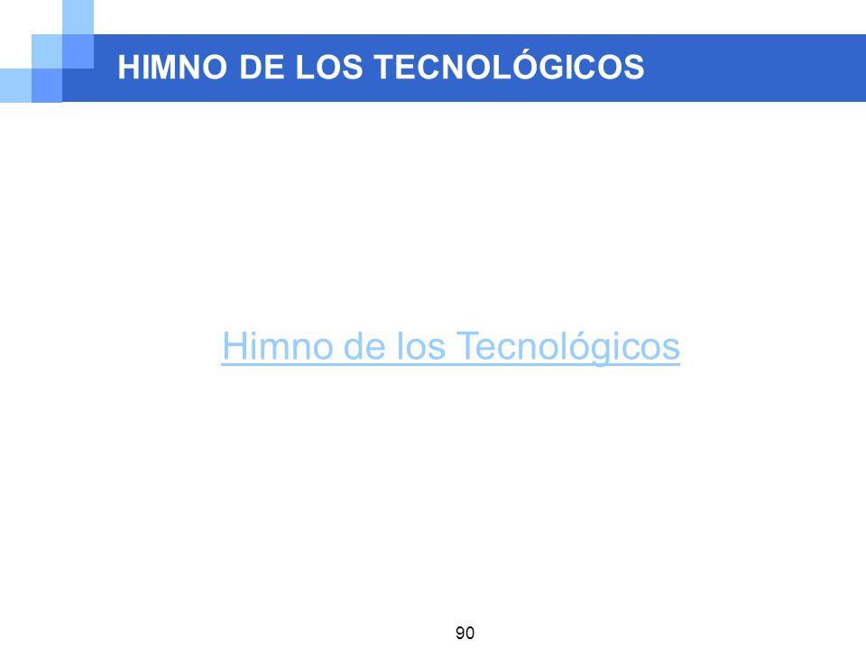 HIMNO DE LOS TECNOLÓGICOS