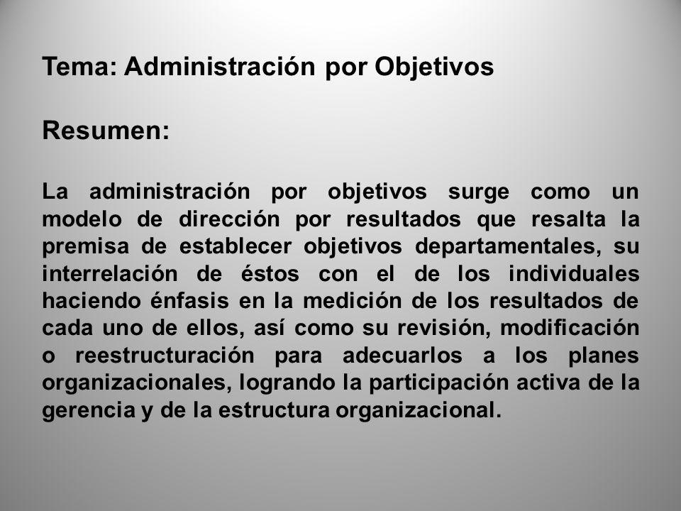 Tema: Administración por Objetivos Resumen: