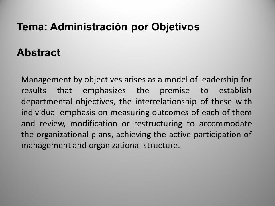 Tema: Administración por Objetivos Abstract
