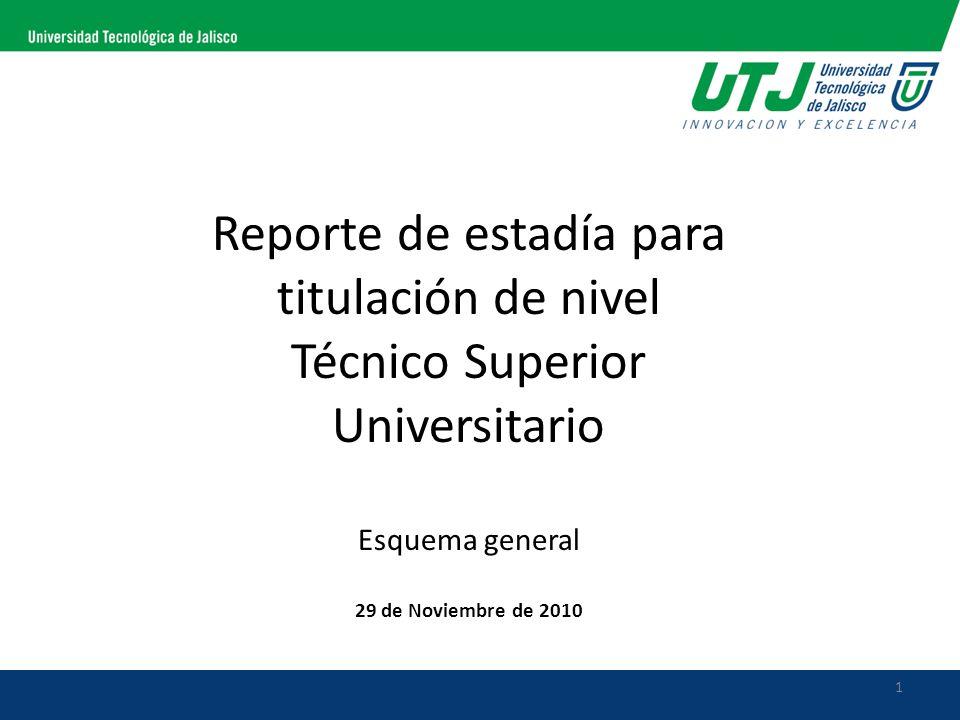Reporte de estadía para titulación de nivel Técnico Superior Universitario