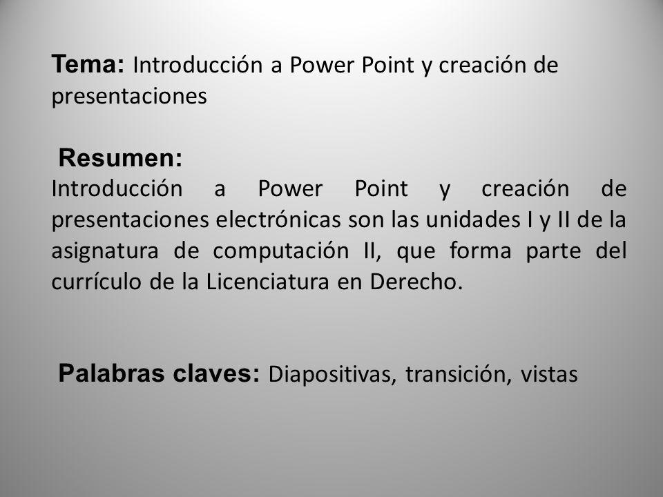 Tema: Introducción a Power Point y creación de presentaciones