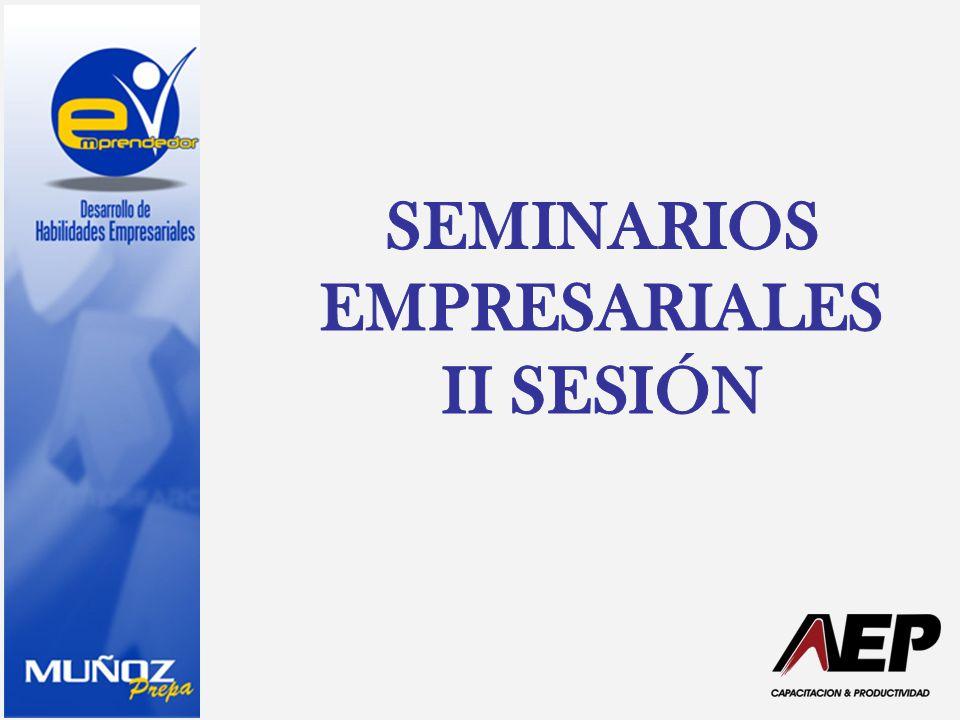 SEMINARIOS EMPRESARIALES II SESIÓN
