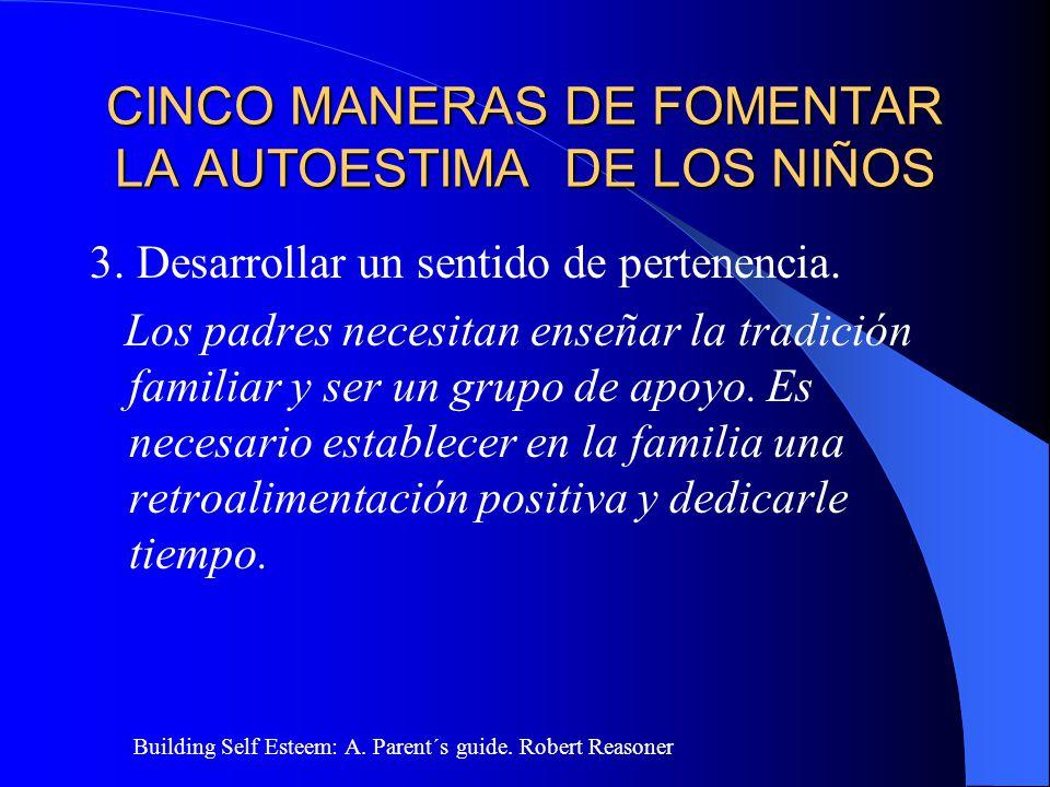 CINCO MANERAS DE FOMENTAR LA AUTOESTIMA DE LOS NIÑOS