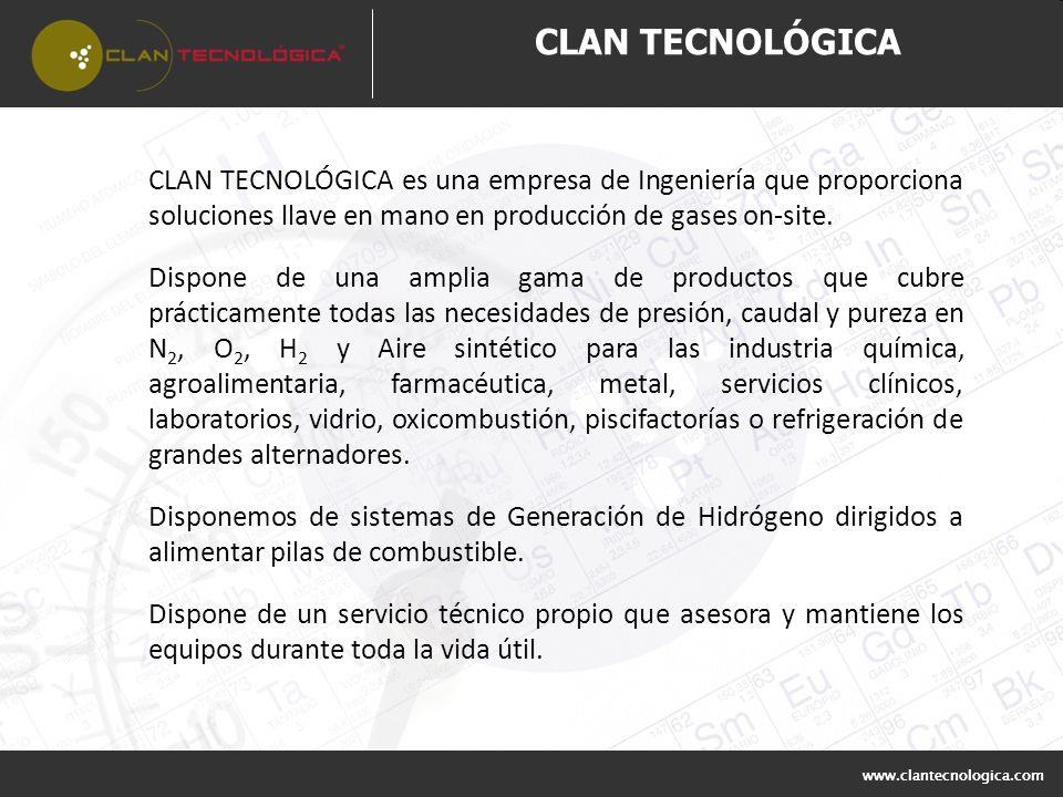 CLAN TECNOLÓGICA CLAN TECNOLÓGICA es una empresa de Ingeniería que proporciona soluciones llave en mano en producción de gases on-site.
