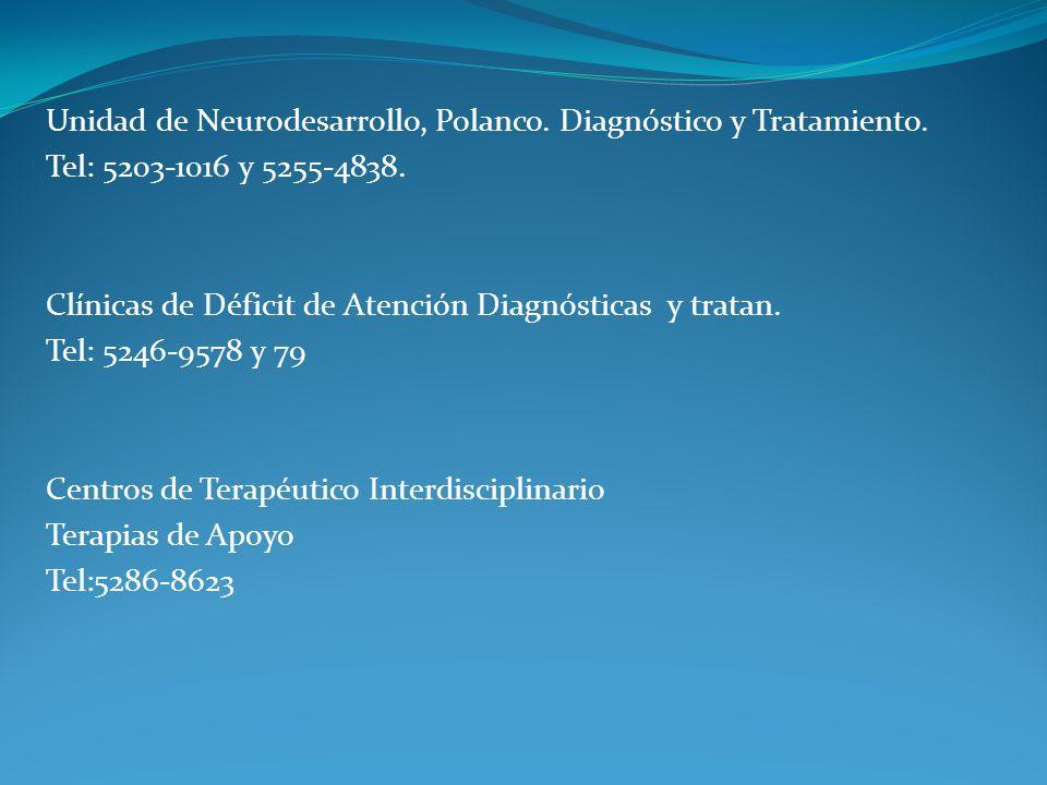 Unidad de Neurodesarrollo, Polanco. Diagnóstico y Tratamiento.