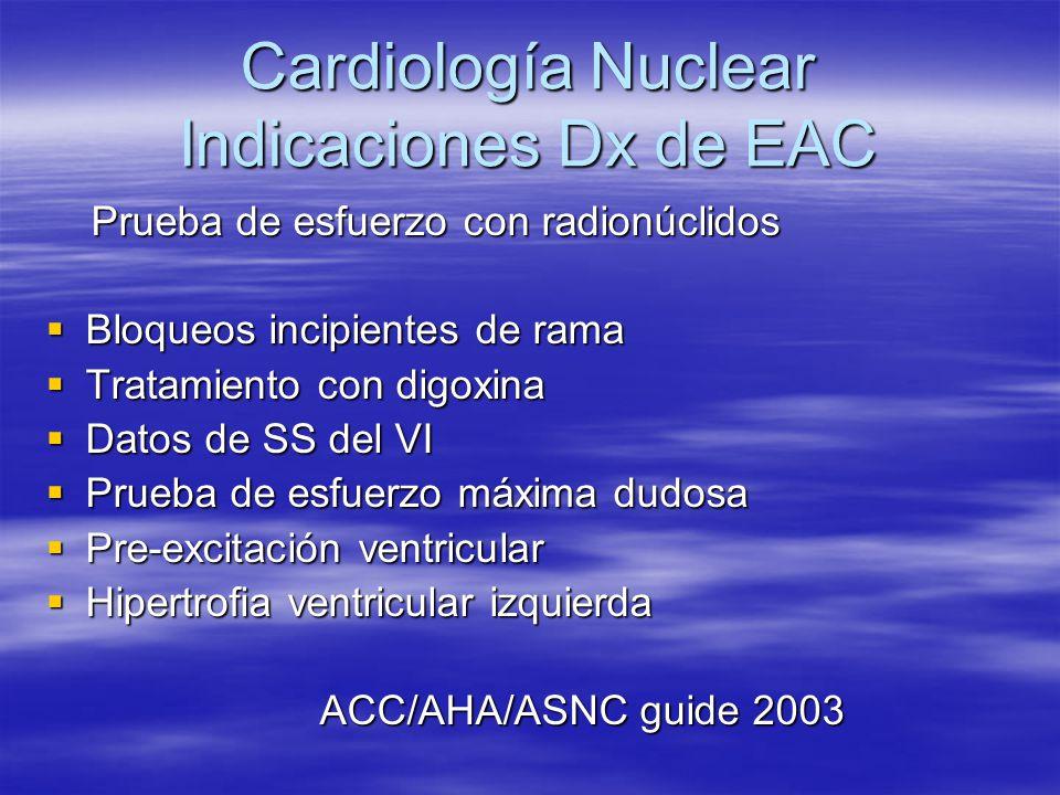 Cardiología Nuclear Indicaciones Dx de EAC