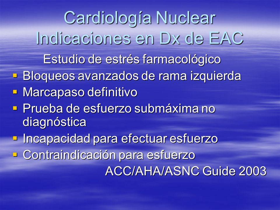 Cardiología Nuclear Indicaciones en Dx de EAC