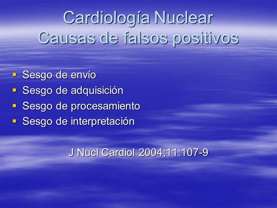 Cardiología Nuclear Causas de falsos positivos