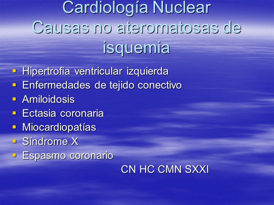 Cardiología Nuclear Causas no ateromatosas de isquemia