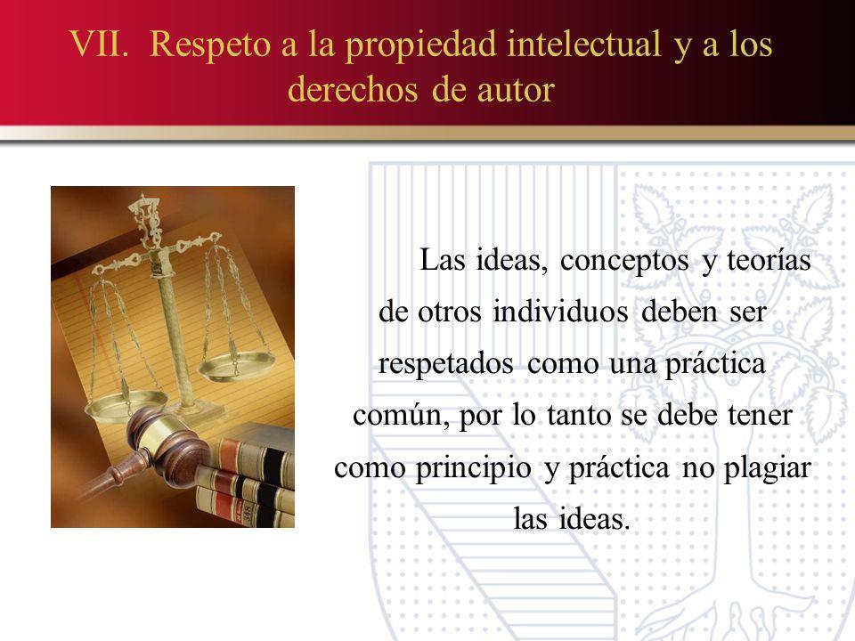 VII. Respeto a la propiedad intelectual y a los derechos de autor
