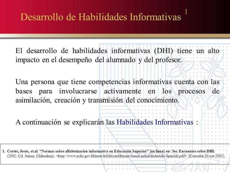 Desarrollo de Habilidades Informativas 1