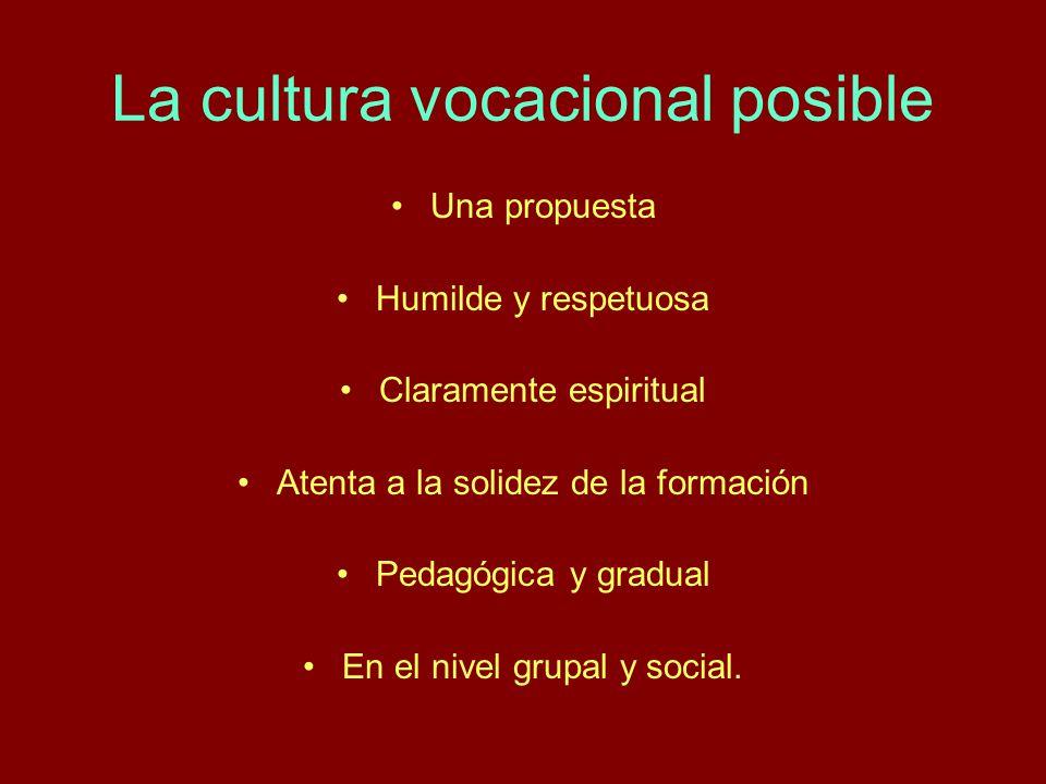 La cultura vocacional posible