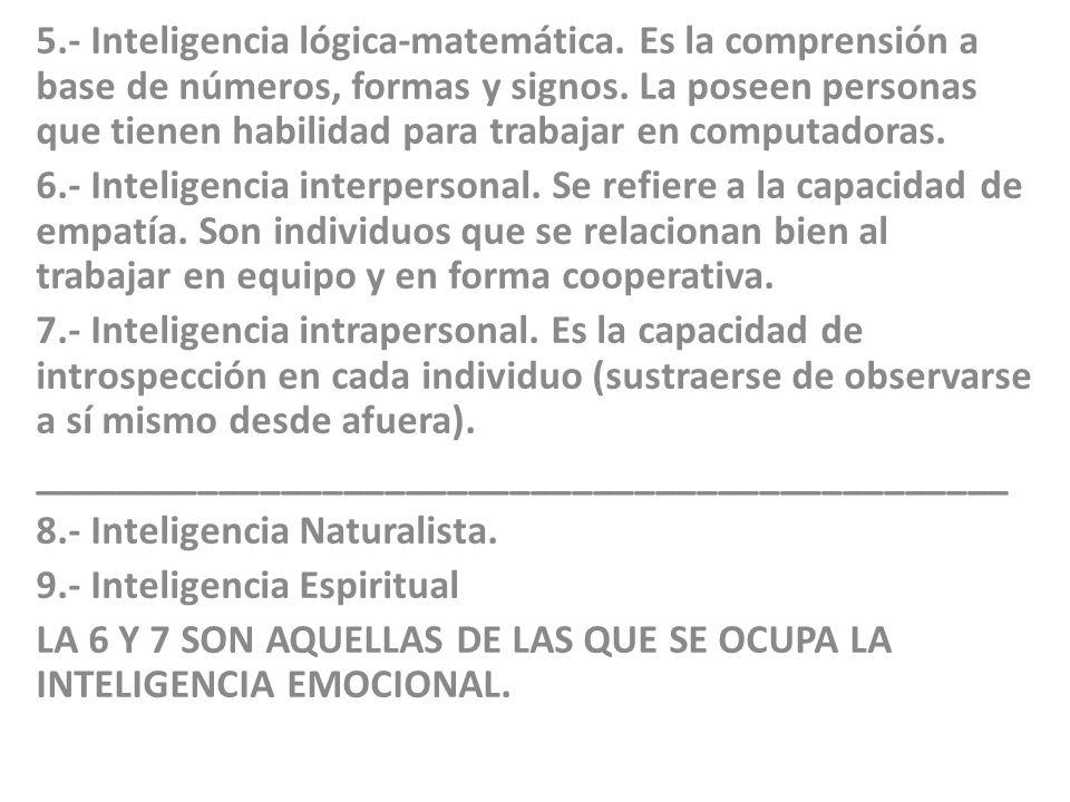 5. - Inteligencia lógica-matemática