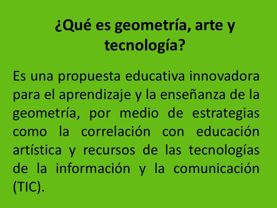 ¿Qué es geometría, arte y tecnología
