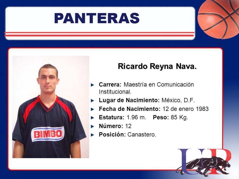 Ricardo Reyna Nava. Carrera: Maestría en Comunicación Institucional.