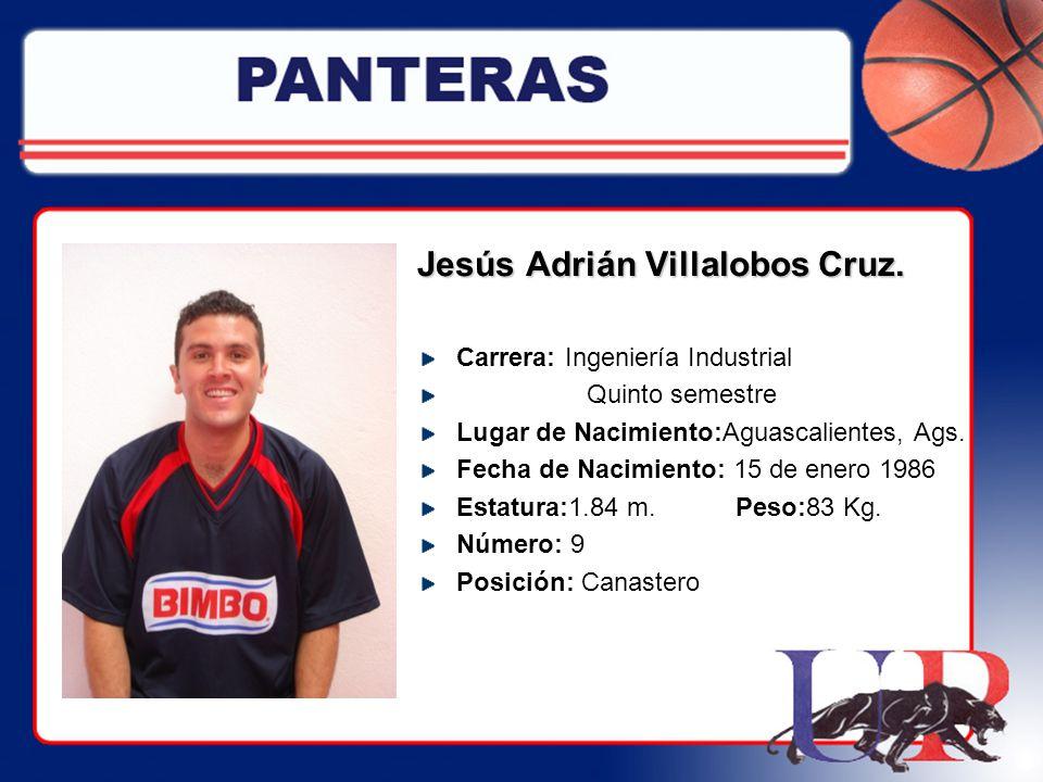 Jesús Adrián Villalobos Cruz.
