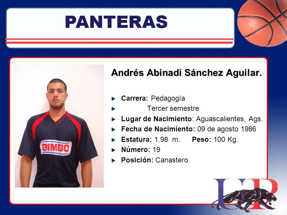 Andrés Abinadi Sánchez Aguilar.