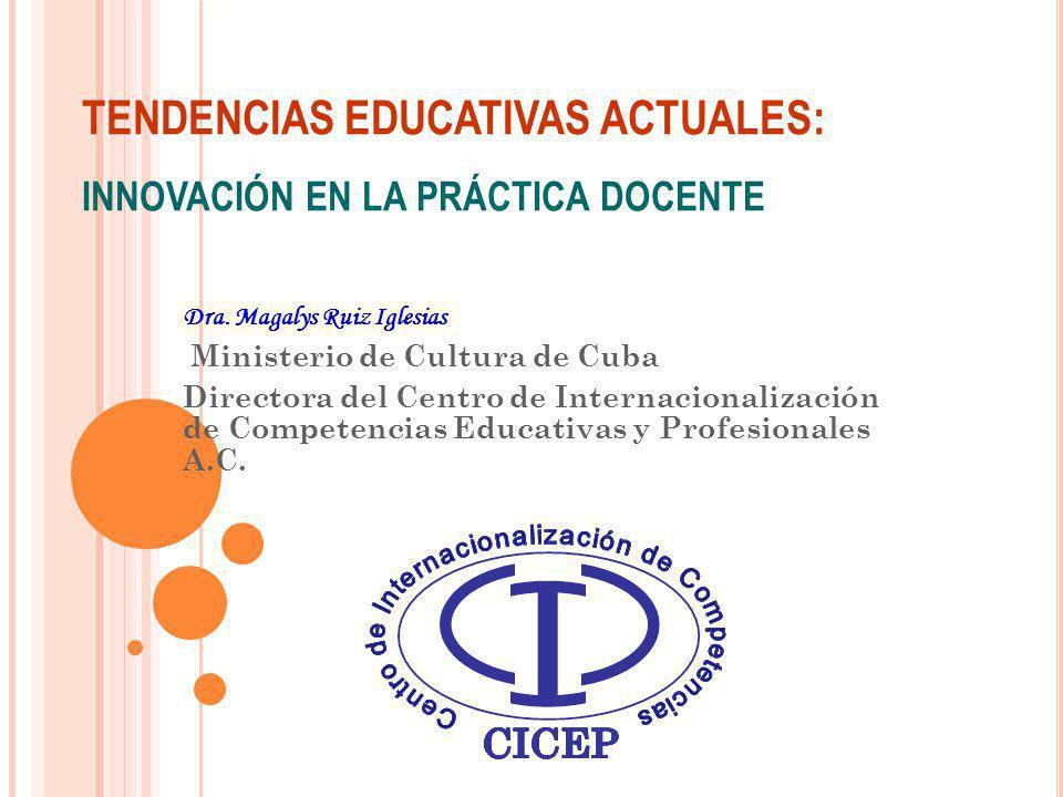 TENDENCIAS EDUCATIVAS ACTUALES: INNOVACIÓN EN LA PRÁCTICA DOCENTE