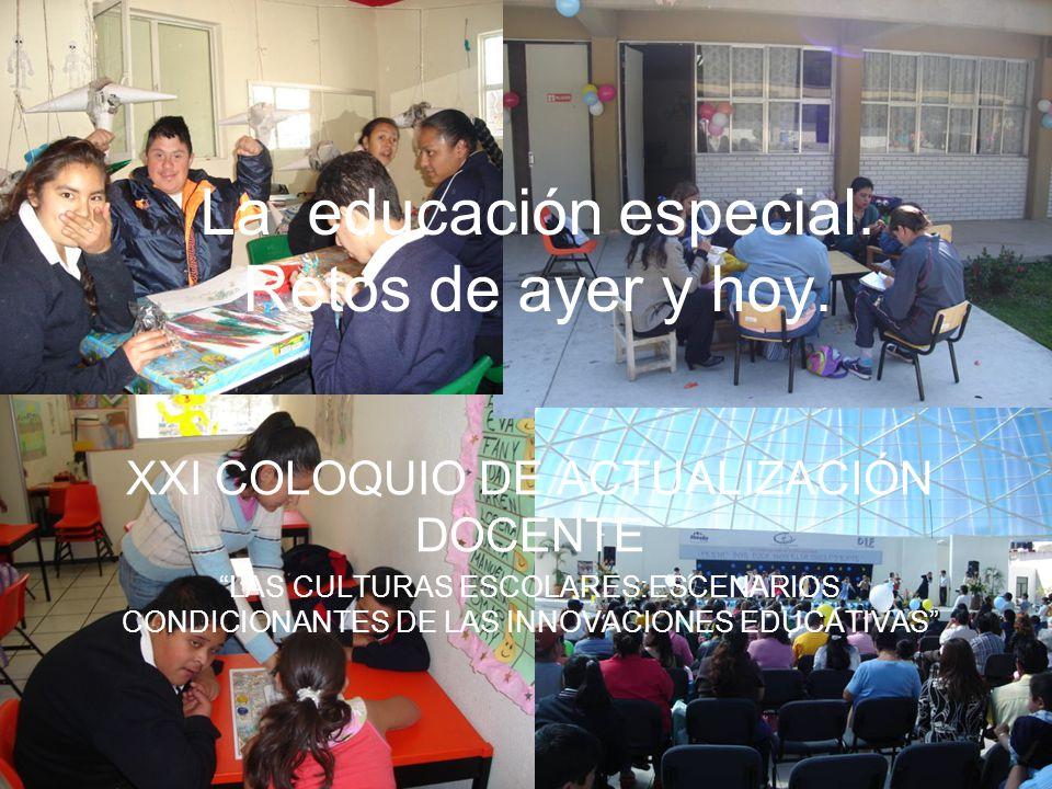 La educación especial. Retos de ayer y hoy.