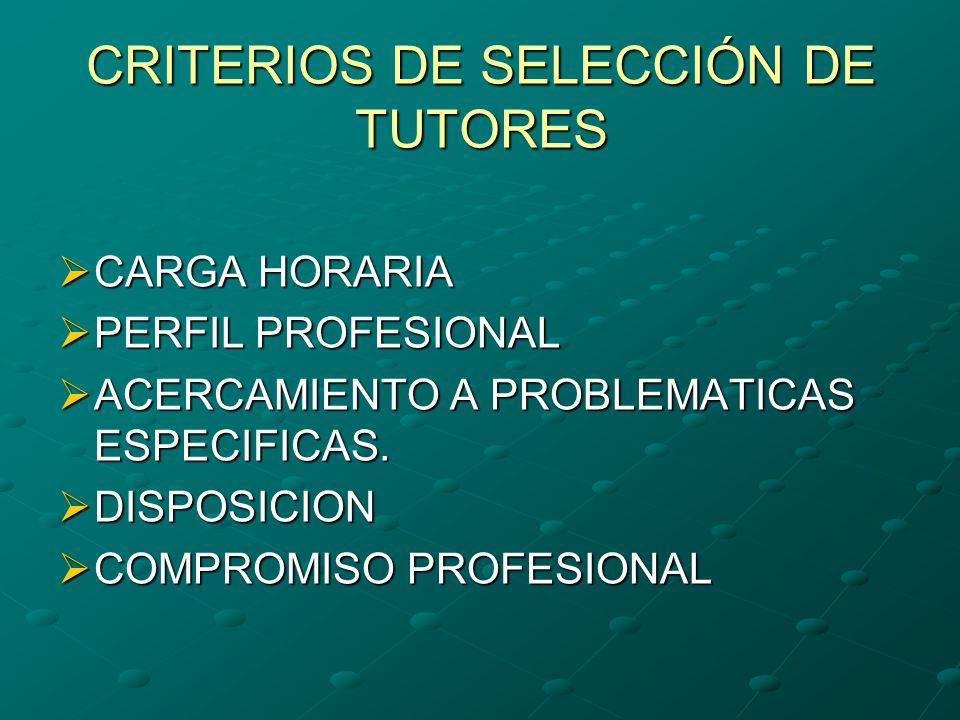 CRITERIOS DE SELECCIÓN DE TUTORES