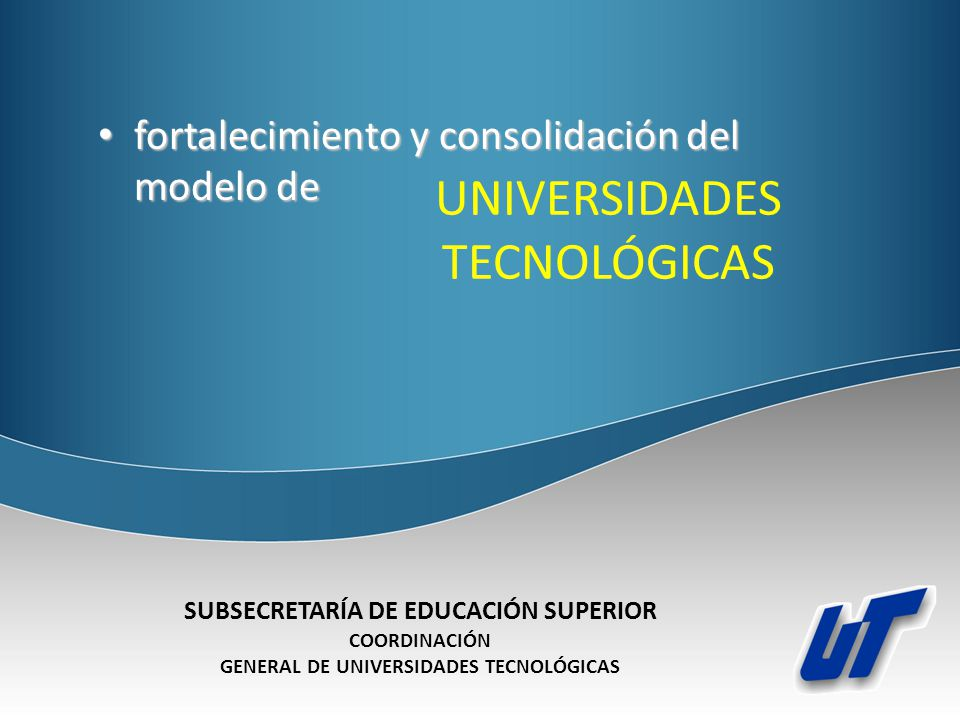 UNIVERSIDADES TECNOLÓGICAS