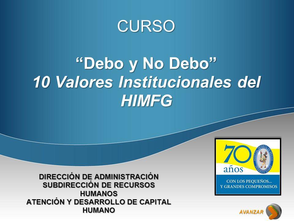 10 Valores Institucionales del HIMFG