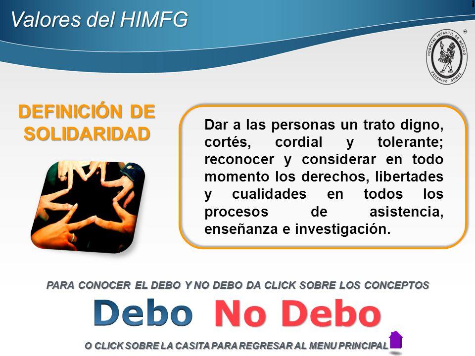 Debo No Debo Valores del HIMFG DEFINICIÓN DE SOLIDARIDAD