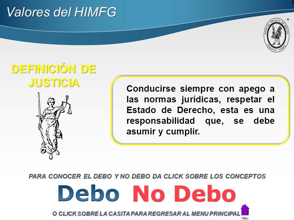 Debo No Debo Valores del HIMFG DEFINICIÓN DE JUSTICIA